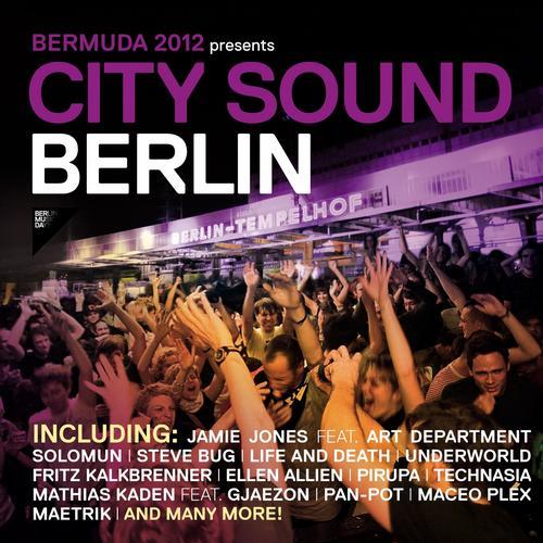Album Art - Bermuda 2012 Presents City Sound Berlin