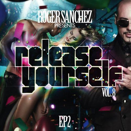 Album Art - Roger Sanchez Presents Release Yourself Vol 8 EP2