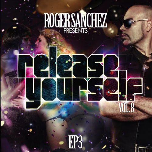 Album Art - Roger Sanchez Presents Release Yourself Vol 8 EP3
