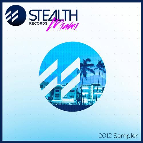 Album Art - Stealth Miami Sampler 2012