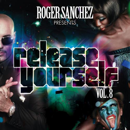 Album Art - Roger Sanchez Presents: Release Yourself Volume 8