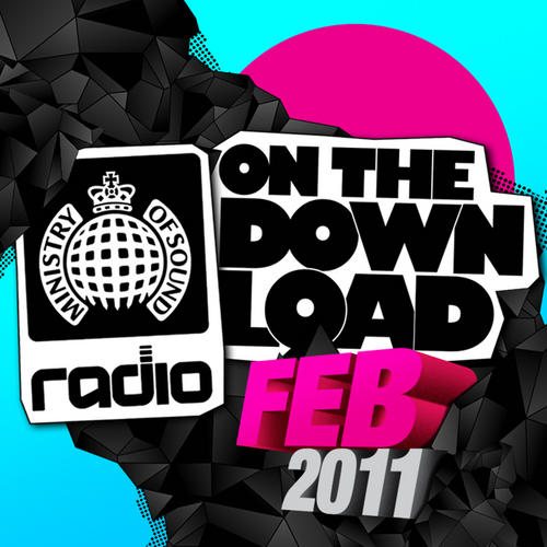 Album Art - Ministry Of Sound Radio Presents On The Download - February 2011