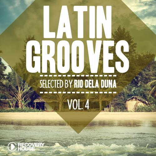 Album Art - Latin Grooves Vol. 4 - Selected By Rio Dela Duna