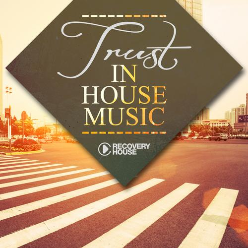 Album Art - Trust In House Music