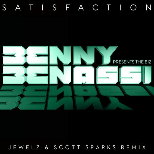 Album Art - Satisfaction - Jewelz & Scott Sparks Remix