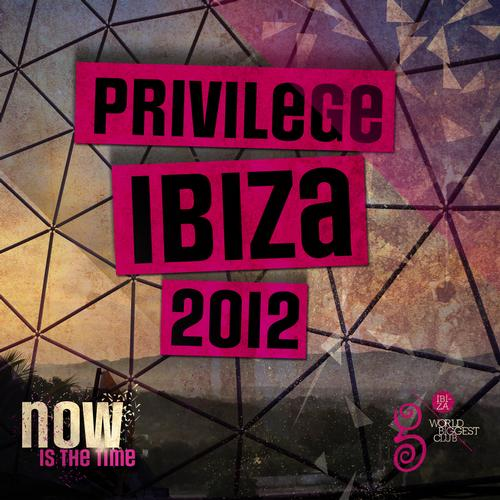 Album Art - Privilege Ibiza 2012