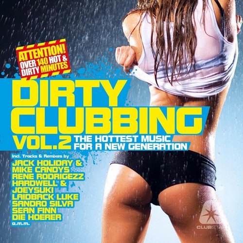 Album Art - Dirty Clubbing, Vol. 2 (The Hottest Music for a New Generation)