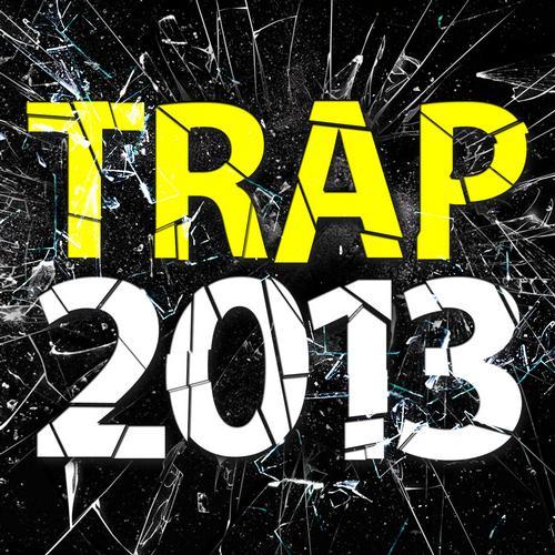 Trap 2013 Album Art