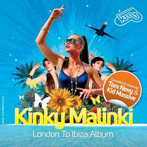 Album Art - Kinky Malinki: London To Ibiza - Mixed By Tom Novy and Kid Massive