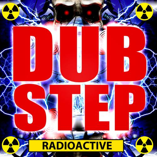 Album Art - Dubstep Radioactive