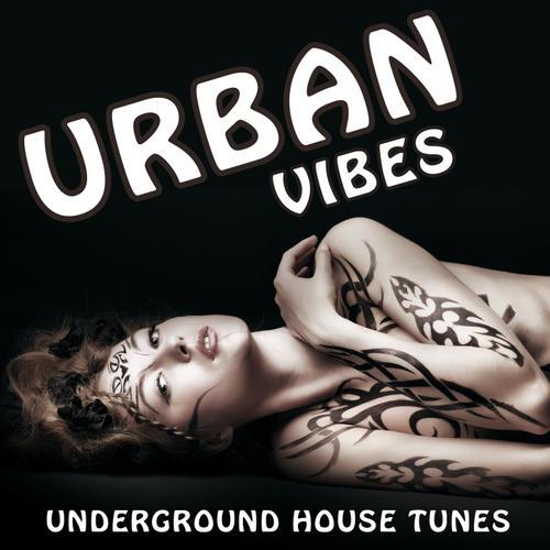 Album Art - Urban Vibes - Underground House Tunes