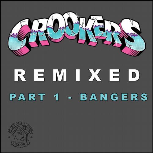 Album Art - Crookers Remixed, Pt. 1 (Bangers)