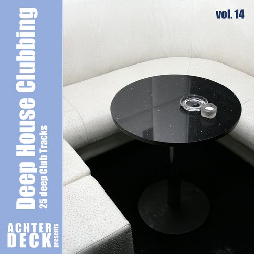 Deep House Clubbing, Vol. 14 Album