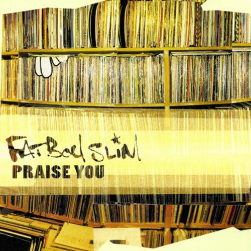 Album Art - Praise You