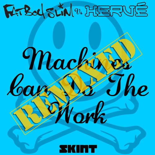 Album Art - Machines Can Do The Work - Remixes