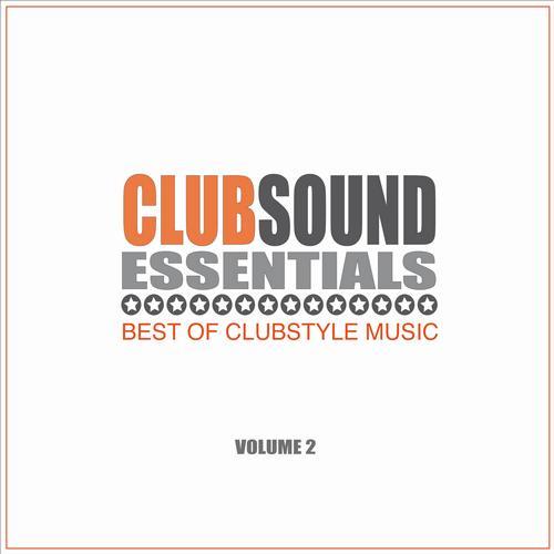 Album Art - Clubsound Essentials Vol. 2 - Best of Clubstyle Music