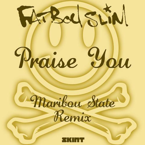 Album Art - Praise You - Maribou State Remix