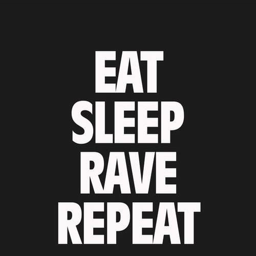 Album Art - Eat, Sleep, Rave, Repeat