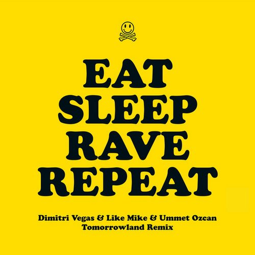 Album Art - Eat Sleep Rave Repeat - Dimitri Vegas & Like Mike & Ummet Ozcan Tomorrowland Remix