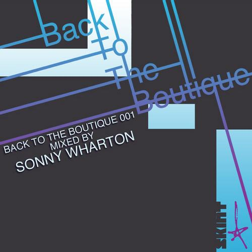 Album Art - Back To The Boutique 001 - Mixed by Sonny Wharton