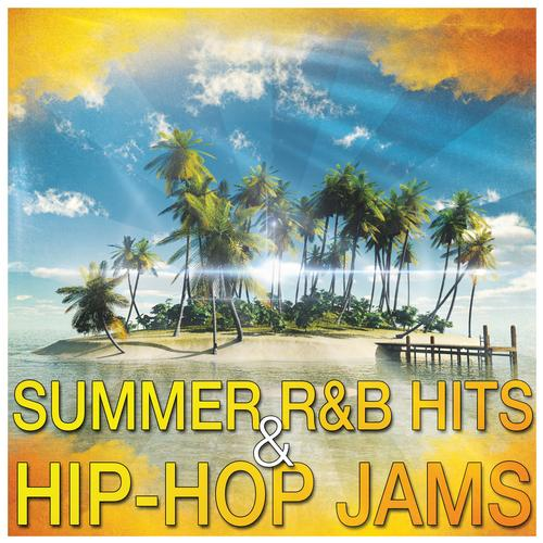 Summer R&B Hits & Hip-Hop Jams Album Art