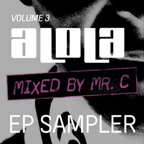 MR C presents aLOLa Vol3 EP Sampler Album Art