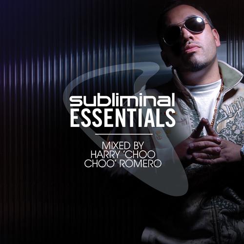 Album Art - Subliminal Essentials Mixed By Harry Choo Choo Romero
