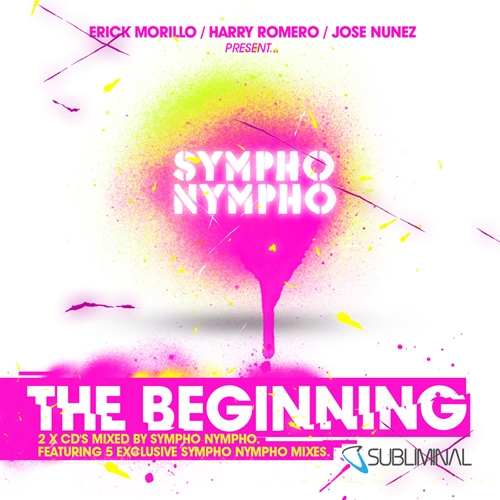Album Art - Erick Morillo, Harry Romero & Jose Nunez Present SYMPHO NYMPHO - The Beginning