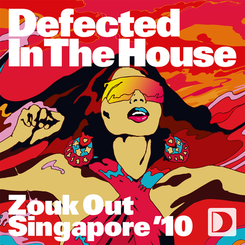 Album Art - Defected In The House Zouk Out Singapore '10