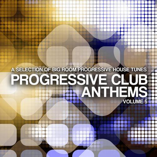 Album Art - Progressive Club Anthems Vol. 6