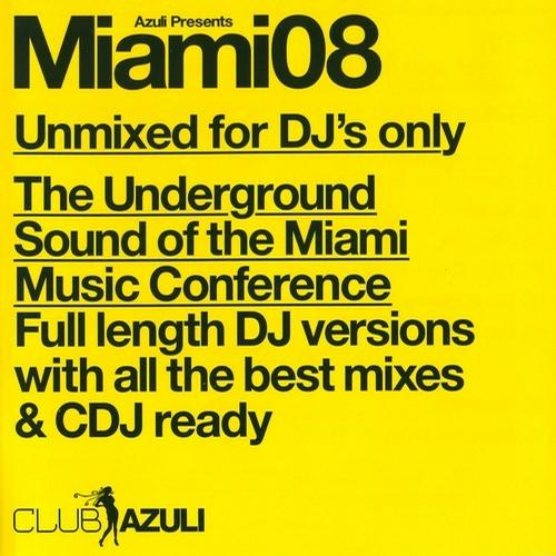 Album Art - Azuli Presents Miami 2008 - Unmixed DJ Edition