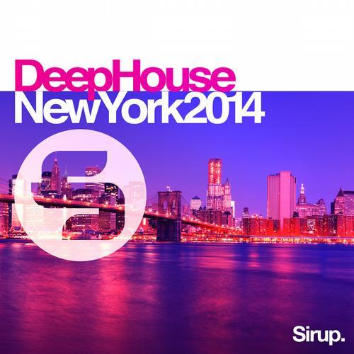 Album Art - Sirup Deep House <<New York 2014>>