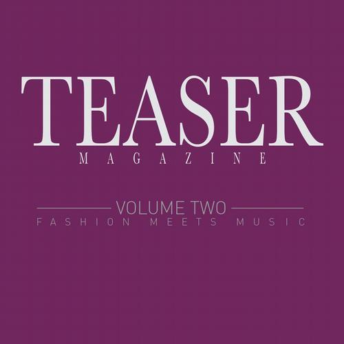 Album Art - Teaser Magazine (Fashion Meets Music, Vol. 2)