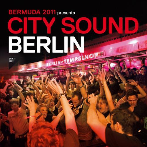Album Art - Bermuda 2011 Presents City Sound Berlin