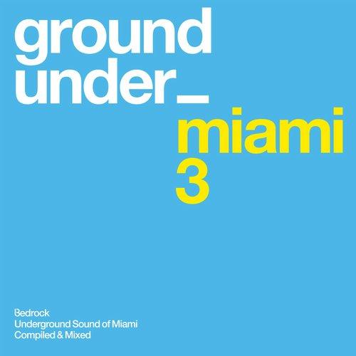 Album Art - Underground Sound Of Miami Series 3