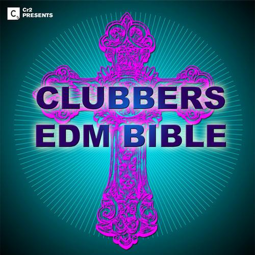Album Art - Clubbers EDM Bible 2013