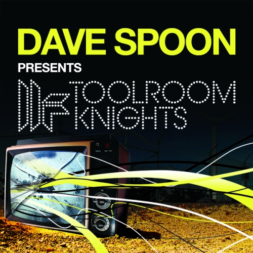 Album Art - Toolroom Knights (Mixed By Dave Spoon)