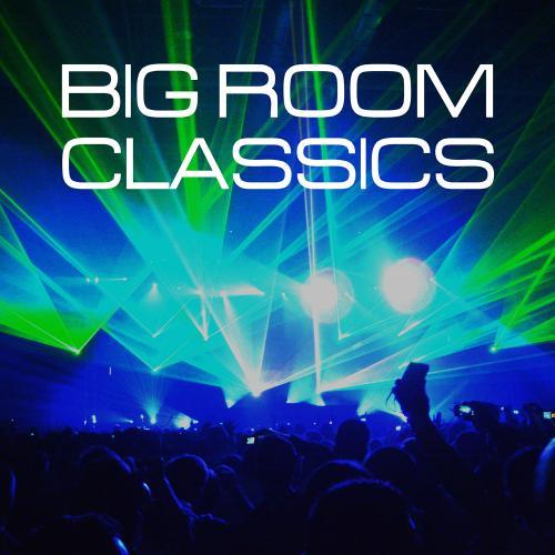 Album Art - Big Room Classics