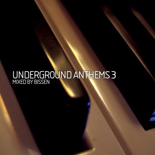 Album Art - Underground Anthems 3 Mixed By Bissen