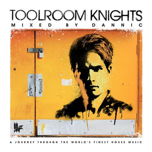 Album Art - Toolroom Knights Mixed By Dannic