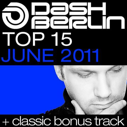 Album Art - Dash Berlin Top 15 - June 2011 - Including Classic Bonus Track