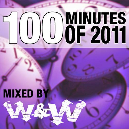 Album Art - 100 Minutes Of 2011 - Selected And Mixed By W&W