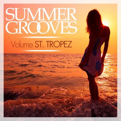 Summer Grooves - Volume ST. TROPEZ Album