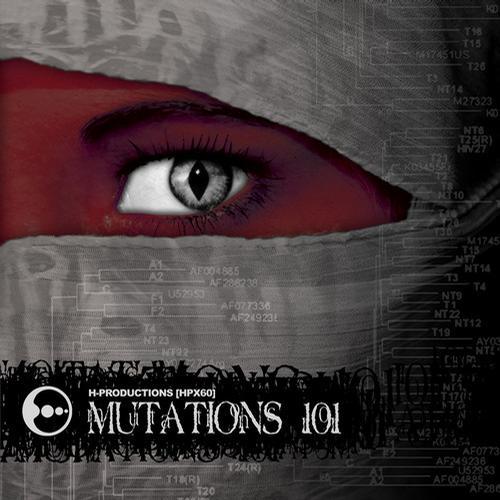 Album Art - H-Productions presents: Mutations 101