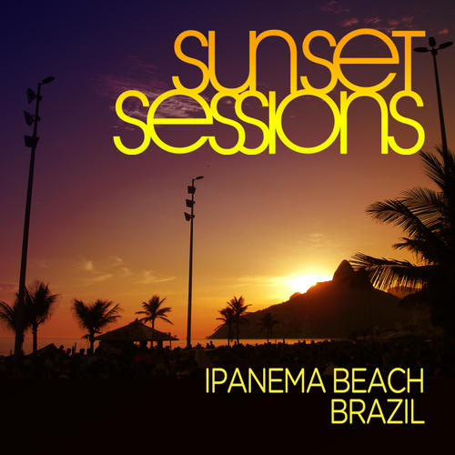 Sunset Sessions - Ipanema Beach, Brazil Album Art
