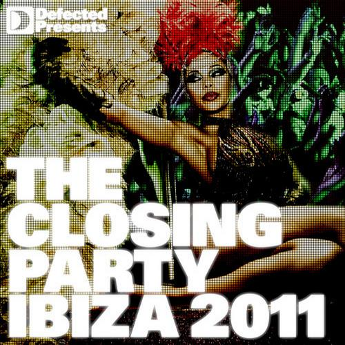 Album Art - Defected Presents The Closing Party: Ibiza 2011