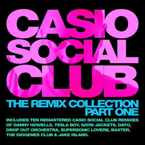 Album Art - Casio Social Club - The Remix Collection Part One