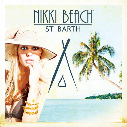 Album Art - Nikki Beach St. Barth