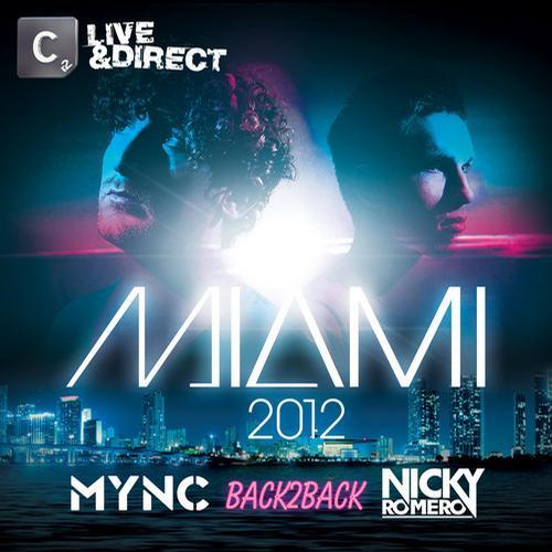 Album Art - Miami 2012 - Mixed by MYNC & Nicky Romero