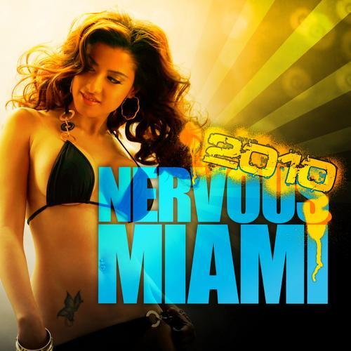 Album Art - Nervous Miami 2010